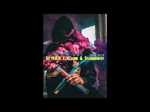 Download DJ M R K x Alaine & Stonebwoy - Monday To Sunday   [Zouk 2k19]