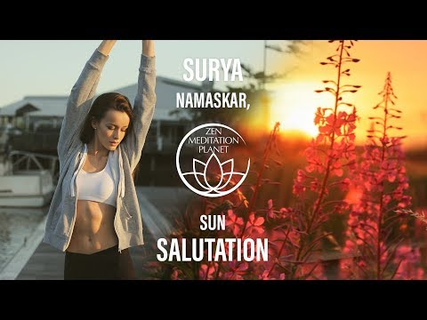 Surya Namaskar - Sun Salutation, Relaxing Yoga Music Playlist