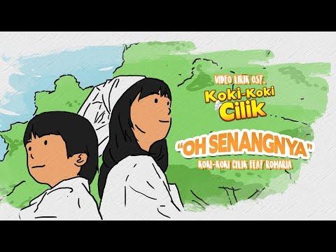 Oh Senangnya - Koki - Koki Cilik feat. Romaria (OST Koki - Koki Cilik)