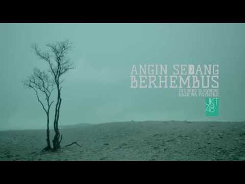 [Teaser] JKT48 - Angin Sedang Berhembus | NOW ON SALE!
