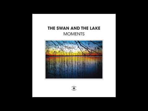 The Swan And The Lake - Dive (feat. Anders Brandt)