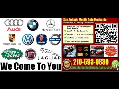Mobile Foreign Auto Repair Service in San Antonio Onsite Import Car Mechanic Technician