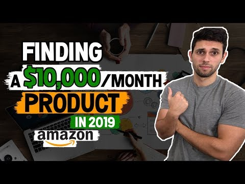 Amazon FBA Product Research | 2019 Tactics To Find 10K Per Month Products!
