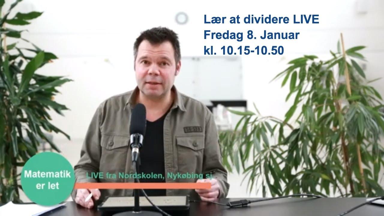 Lær at  dividere -  LIVE fra Nykøbing Skole, Nykøbing sj.