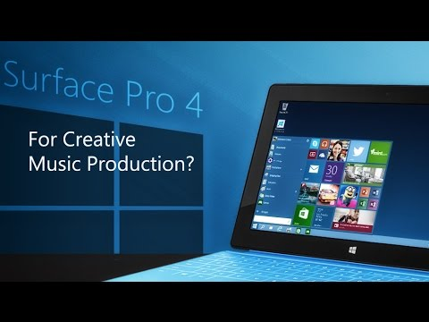 Microsoft Surface Pro 4 for MUSIC?
