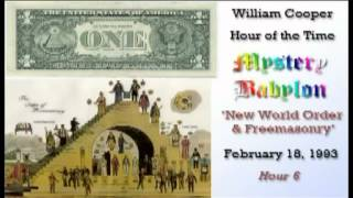 Bill Cooper, Mystery Babylon - Hour 6 - New World Order & Freemasonry.