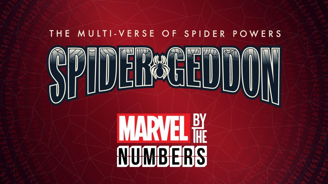 The Multi-Verse of Spider Powers in Spider-Geddon | Marvel By the Numbers