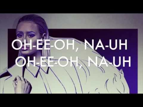 Iggy Azalea - Beg For It Ft. MØ Lyrics UNPITCHED