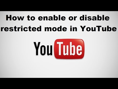 How to enable or disable restricted mode in YouTube