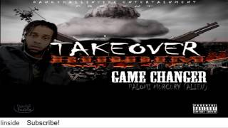 Palomi Murcury (Alien) - Game Changer [Takeover Riddim] - August 2016