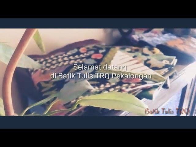 Selendang Batik Tulis TRQ Pekalongn Part l