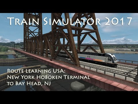 Train Simulator 2017 - Route Learning USA: Hoboken Terminal to Bay Head (ALP-45DP)