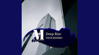 Deep Rise (Original Mix) Video