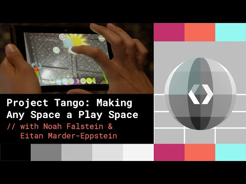 Project Tango: Making Any Space a Play Space