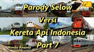 Parody Wahyu - Selow Versi Kereta Api Indonesia Part 7