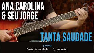 Ana Carolina e Seu Jorge - Tanta Saudade (como tocar - aula de contra-baixo)