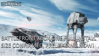 NEWS Star Wars Battlefront FULL Game Size and Preload Now on Xbox One