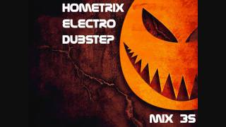 HometriX - Electro Dubstep Mix 35 - ( Halloween Special ) - October 2011 - HD 720  ( 1h long ) -