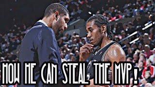 How Kawhi Leonard can STEAL the MVP!