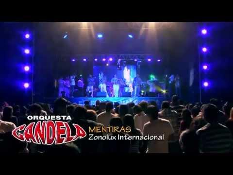 Orquesta Candela - Mentiras (En Vivo)