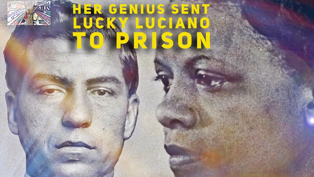 EUNICE CARTER : HOW THIS BLACK WOMAN TOOK DOWN NOTORIOUS MOB BOSS LUCKY LUCIANO