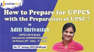 How to prepare for UPPCS with preparation of UPSC