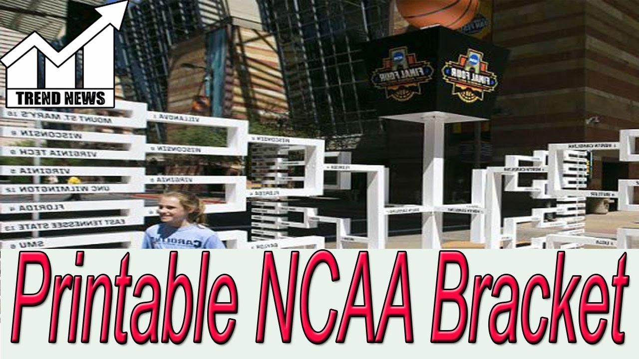Printable bracket for 2018 NCAA Tournament: Make your March ...