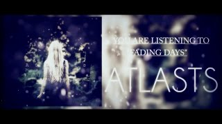 "AtLasts ""FADING DAYS"" Lyric video FULL 1st song 【Former singer ver.】"