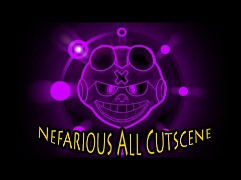 Nefarious All Cutscene