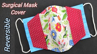 VERY EASY SURGICAL FACE MASK COVER DIY REVERSIBLE FACE MASK COVER MORE PROTECTION EASIEST