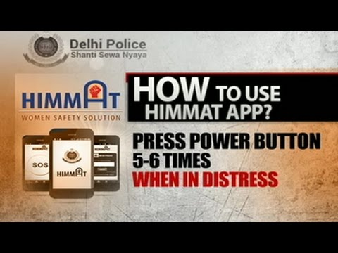 Delhi Police launches 'Himmat' Android app for the safety of women