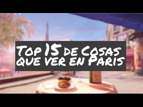 Cosas que ver en París, Top #15 / París turismo
