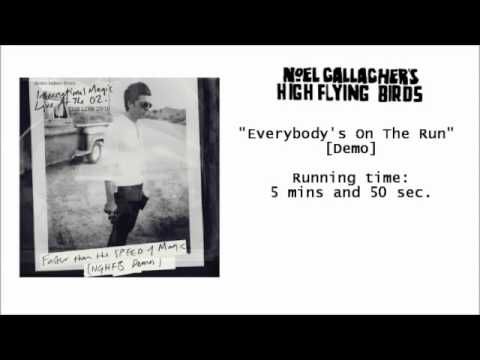 Everybody's On The Run (DEMO) - Noel Gallagher's High Flying Birds