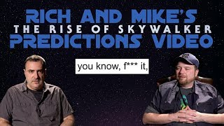 rich-and-mike-s-the-rise-of-skywalker-predictions-video