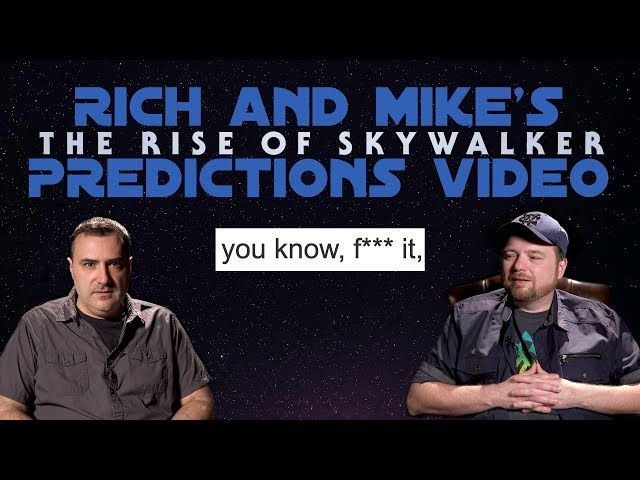Rich and Mikes The Rise of Skywalker Predictions Video