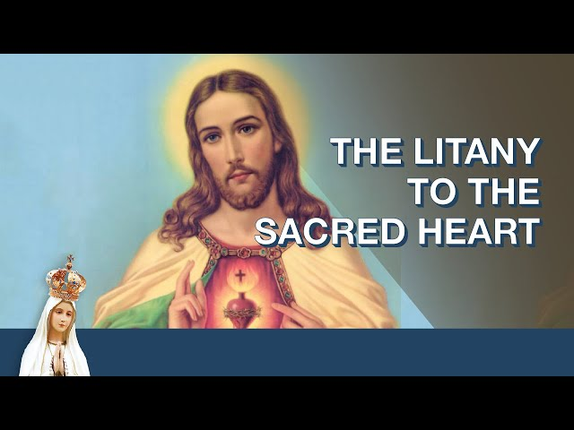 Litany of the Sacred Heart | Monthly Litany