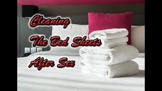Cleaning The Bed Sheets After Sex #HUDATV