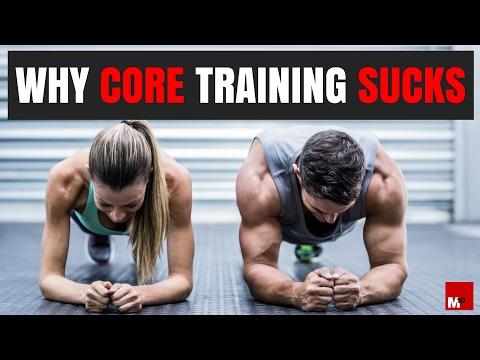 Why core training sucks