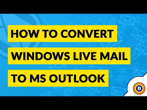 How To Convert Windows Live Mail To Outlook PST? | Best WLM Converter
