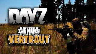 DayZ Standalone - Genug Vertraut! - Twitch Highlights