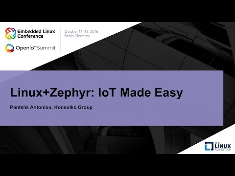 Linux+Zephyr: IoT Made Easy