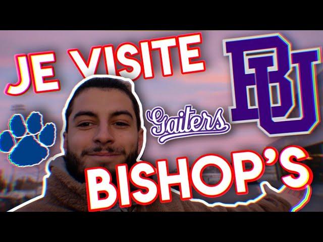 JE VISITE UNE UNIVERSITÉ AU CANADA 🇨🇦#2 - BISHOP'S