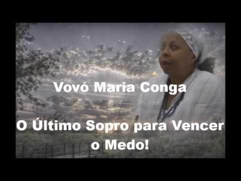 Vovó Maria Conga - O Último Sopro para Vencer o Medo