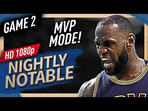 Nightly Notable: LeBron James ECF Game 2 Highlights vs Celtics (2017 Playoffs) - 30 Pts, 7 Ast
