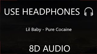 Lil Baby - Pure Cocaine (8D Audio) 🎧