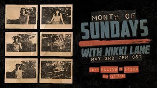 """""""A Month of Sundays"""" Live with Nikki Lane!"""