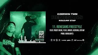 Czerwin TWM - Renesans freestyle ft. Frosti, Plus, Bonzo, Berson, ATR // prod.Newlight$