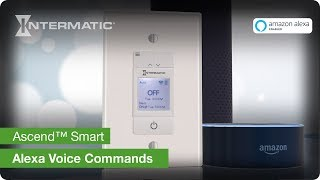 Ascend™ Smart: Alexa Voice Commands