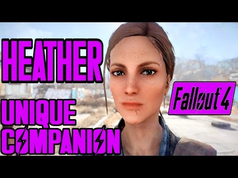 Fallout 4 - Heather Casdin - A Unique Companion Experience - AFFINITY, ROMANCE, & HIDDEN CONTENT