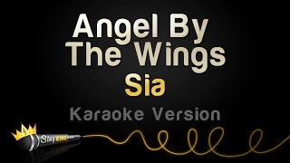 Download Sia - Angel By The Wings (Karaoke Version) MP3 song and Music Video